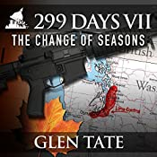 The Change of Seasons: 299 Days, Book 7 | [Glen Tate]