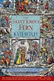 img - for The Saint John's Fern: A Roger the Chapman Medieval Mystery (Roger the Chapman Medieval Mysteries) book / textbook / text book