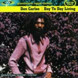 Day To Day Living Don Carlos