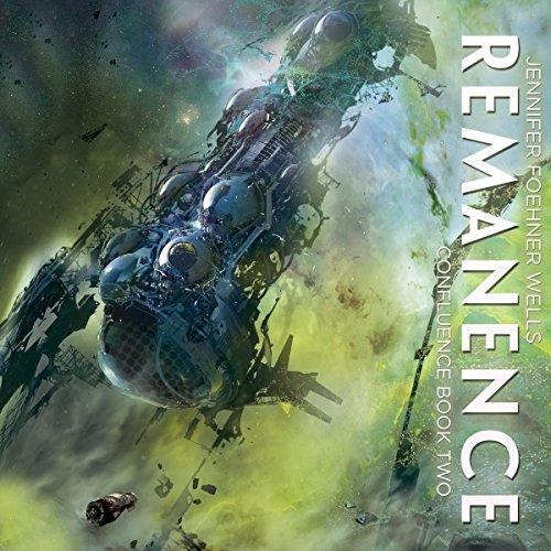 Remanence (Confluence #2) - Jennifer Foehner Wells