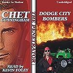 Dodge City Bombers: Penetrator Series, Book 9   Chet Cunningham