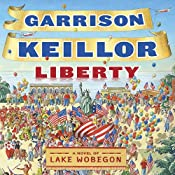 Liberty | [Garrison Keillor]