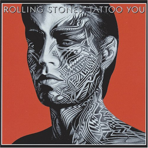 Tattoo You by The Rolling Stones (2006-03-15)