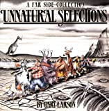 Unnatural Selections: A Farside Collection