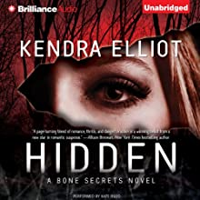 Hidden: A Bone Secrets Novel (       UNABRIDGED) by Kendra Elliot Narrated by Kate Rudd
