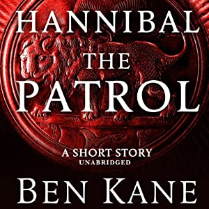 Hannibal: The Patrol | [Ben Kane]