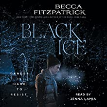 Black Ice (       UNABRIDGED) by Becca Fitzpatrick Narrated by Jenna Lamia