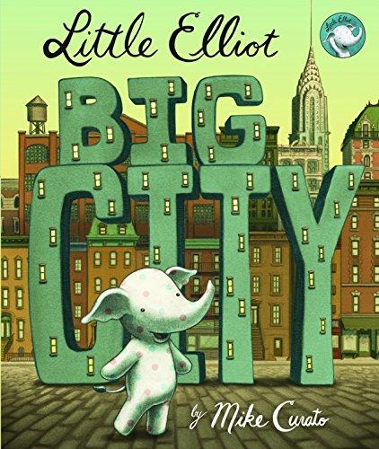 LITTLE ELLIOT BIG CITY (Little Elliot 1)