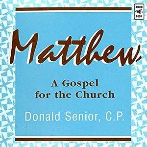 Matthew: A Gospel for the Church Audiobook