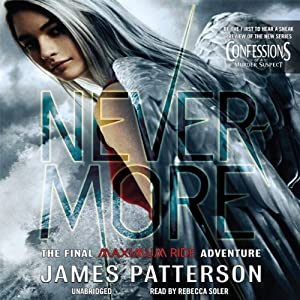 Nevermore: The Final Maximum Ride Adventure (Book 8) | [James Patterson]