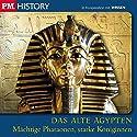 Mächtige Pharaonen, starke Königinnen (P.M. History - Das alte Ägypten) Hörbuch von  div. Gesprochen von: Christian Baumann, Sascha Priester