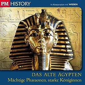 Mächtige Pharaonen, starke Königinnen (P.M. History - Das alte Ägypten) Hörbuch