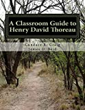 img - for A Classroom Guide to Henry David Thoreau (Craig's Notes Classroom Guides Book 5) book / textbook / text book
