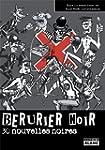 BERURIER NOIR 30 nouvelles noires