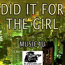 Did It for the Girl (Karaoke Version) (Originally Performed By Greg Bates)