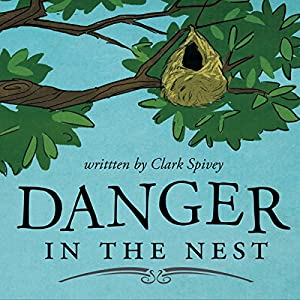 Danger in the Nest Audiobook