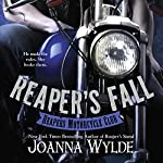 Reaper's Fall: Reapers Motorcycle Club, Book 5 | Joanna Wylde