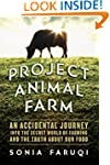 Project Animal Farm: An Accidental Jo...