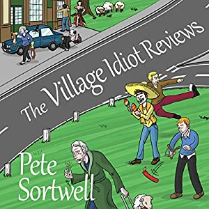 The Village Idiot Reviews Audiobook