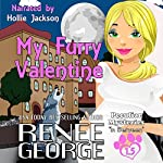 My Furry Valentine: Peculiar Mysteries, Book 1.5 | Renee George