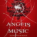 Angels of Music Audiobook by Kim Newman Narrated by Julie Maisey