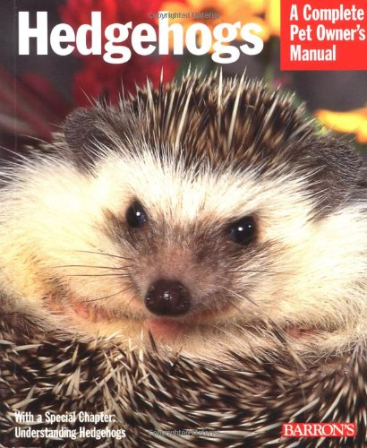 hedgehogs-a-complete-pet-owners-manual