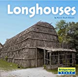 img - for Longhouses (Bridgestone Books. Native American Life) book / textbook / text book