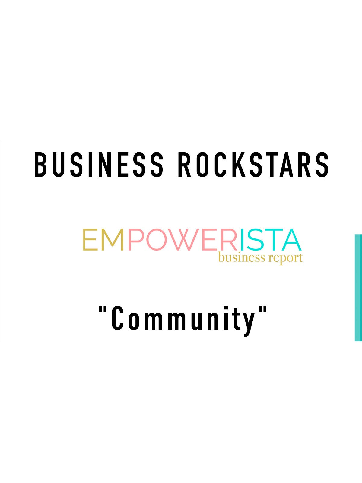 "Business Rockstars Empowerista ""Community"""