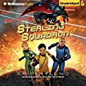 Sterling Squadron: The Resisters, Book 2 (       UNABRIDGED) by Eric Nylund Narrated by Peter Berkrot