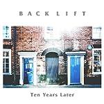 Back Lift - Ten Years Later [Japan CD...