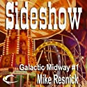 Sideshow: Tales of the Galactic Midway, Book 1