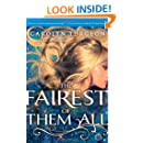The Fairest of Them All: A Novel