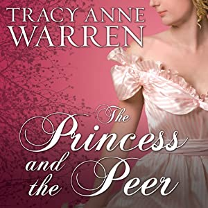 The Princess and the Peer Audiobook