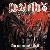 Der satanische Gral (Jack Slaughter - Tochter des Lichts 20) | Lars Peter Lueg