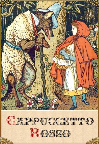 Cappuccetto Rosso edizione illustrata PDF