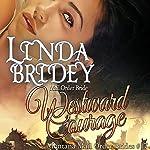 Westward Courage: Montana Mail Order Brides, Book 17 | Linda Bridey