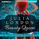 Beauty Queen: The Fancy Lives of the Lear Sisters, Book 2 Audiobook by Julia London Narrated by Natalie Ross