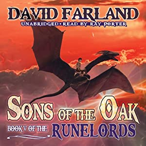 Sons of the Oak: Runelords, Book 5 | [David Farland]