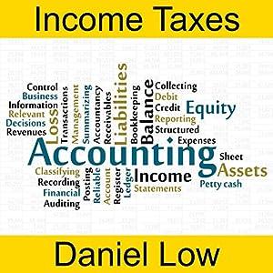 Income Taxes Hörbuch von Daniel Low Gesprochen von: Daniel Low