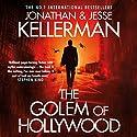 The Golem of Hollywood Hörbuch von Jonathan Kellerman, Jesse Kellerman Gesprochen von: John Rubinstein
