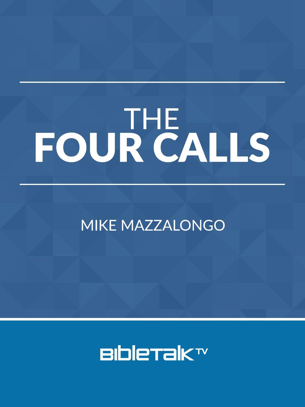 The Four Calls