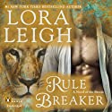 Rule Breaker: A Novel of the Breeds, Book 29 Audiobook by Lora Leigh Narrated by Brianna Bronte
