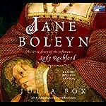 Jane Boleyn: The True Story of the Infamous Lady Rochford | Julia Fox