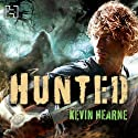 Hunted: The Iron Druid Chronicles, Book 6 (       ungekürzt) von Kevin Hearne Gesprochen von: Christopher Ragland