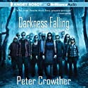 Darkness Falling: Forever Twilight, Book 1 (       UNABRIDGED) by Peter Crowther Narrated by Luke Daniels