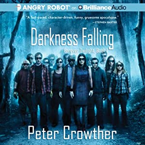 Darkness Falling: Forever Twilight, Book 1 | [Peter Crowther]