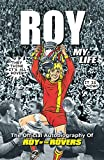 Roy of the Rovers: The Official Autobiography of Roy of the Rovers