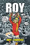 Roy of the Rovers: The Official Autob...