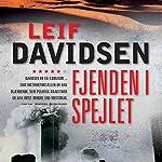 Fjenden i spejlet   Leif Davidsen