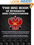 The RKC Book of Strength and Conditio...
